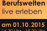 Berufswelten live erleben - 01.10.2015